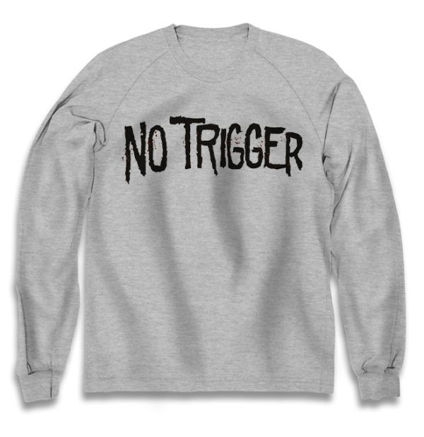 свитшот No trigger