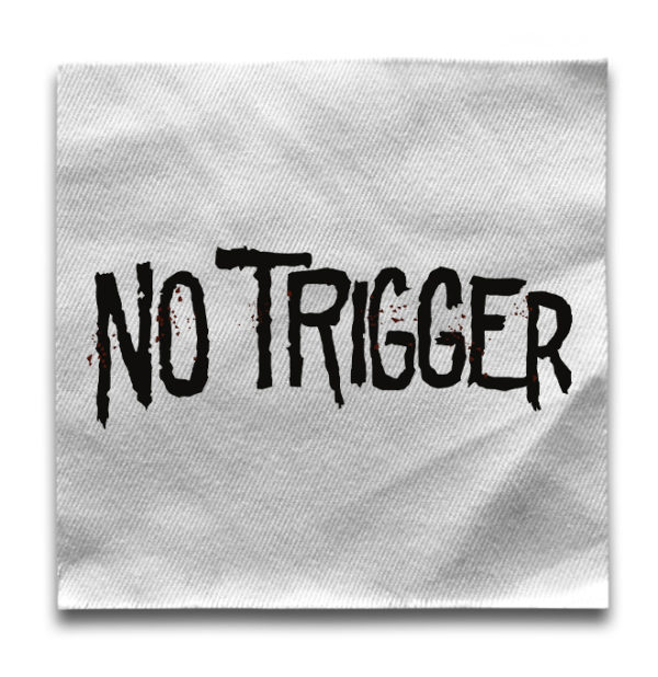 нашивка No trigger