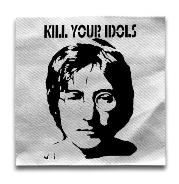 нашивка Kill Your Idols