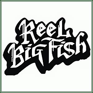 Reel Big Fish